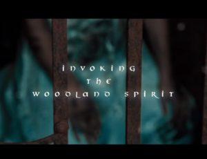 INVOKING THE WOODLAND SPIRIT videoclip
