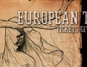 EUROPEAN TOUR TICKET GIVEAWAY